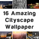 16 Amazing Cityscape Wallpaper