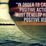 Develop A Positive Vision