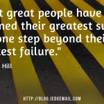 Greatest Success V.S. Greatest Failure